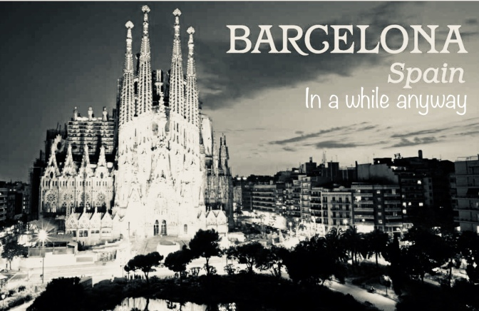 Barcelona Beckons … but first Alcossebre & Mutley